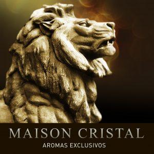 MAISON CRISTAL AROMAS