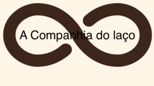 A COMPANHIA DO LAÇO