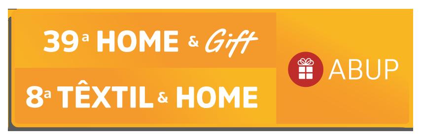 39ª ABUP HOME & GIFT / 8ª ABUP TÊXTIL
